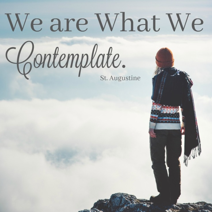 We-are-what-we-contemplate